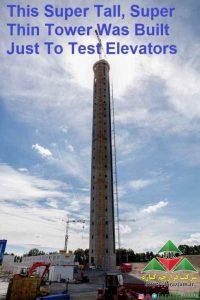 بلندترین برج تست آسانسور